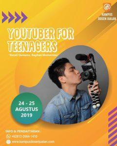 KELAS YOUTUBER FOR TEENAGERS