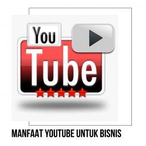 manfaat youtube untuk bisnis