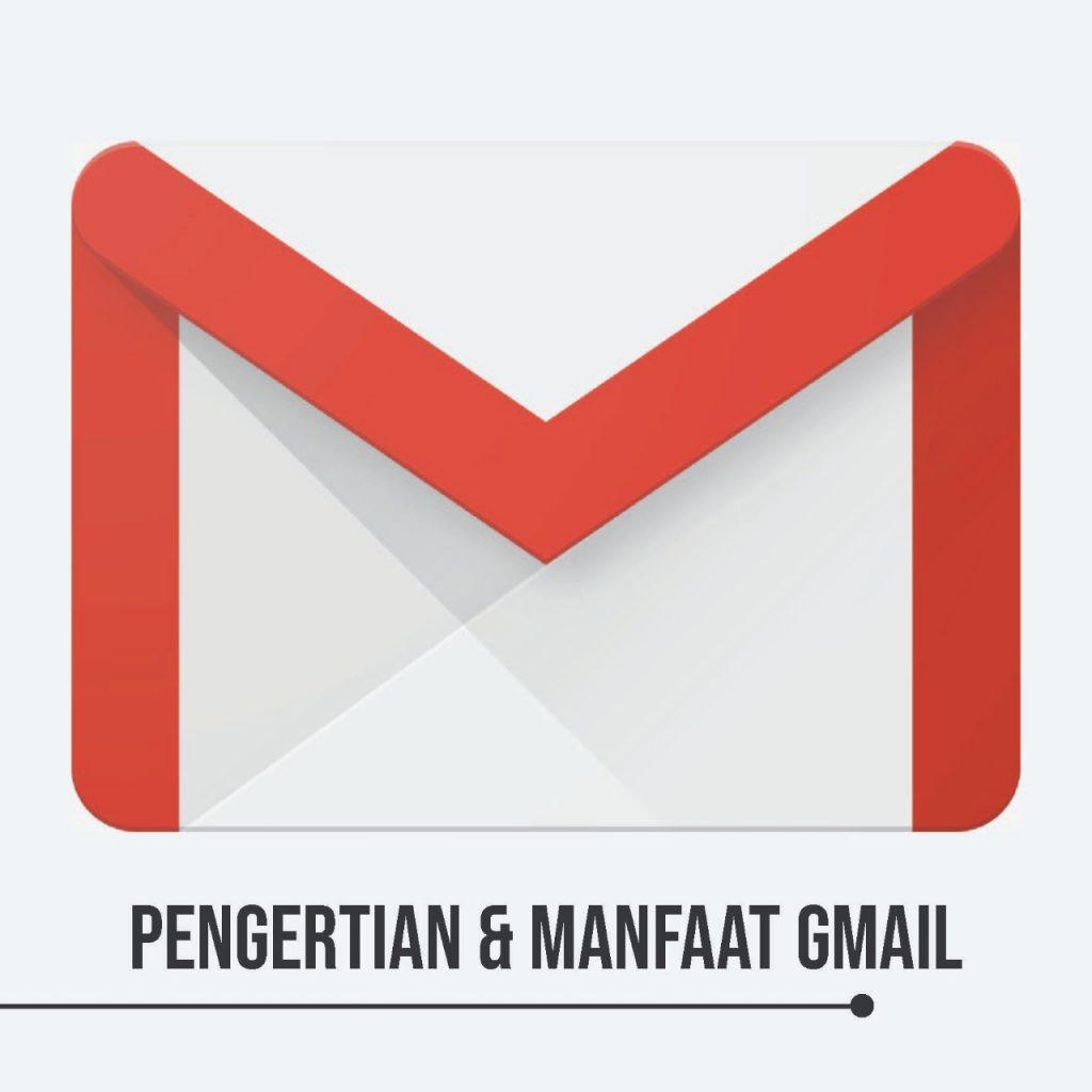 Pengertiian Gmail dan manfaat gmail