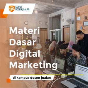 Materi Dasar Digital Marketing