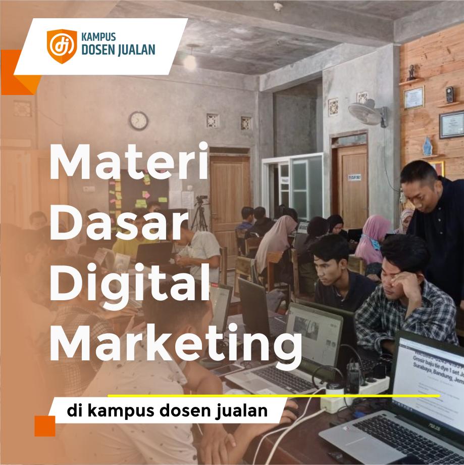 Materi Dasar Digital Marketing