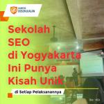 Sekolah SEO di Yogyakarta