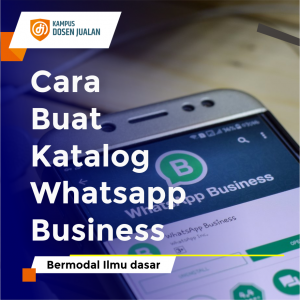 cara buat katalog whatsapp business