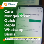 cara mengaktifkan quick reply whatsapp