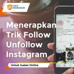 trik follow unfollow instagram