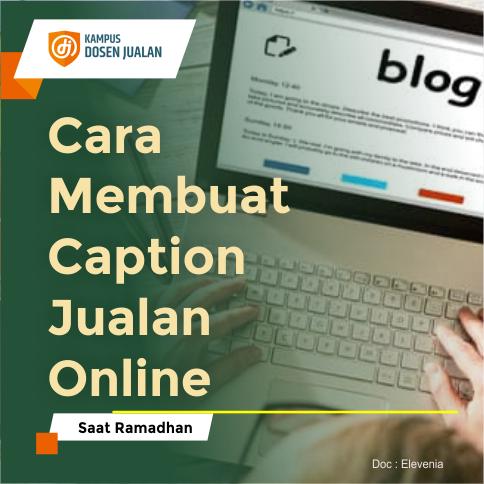 Cara Membuat Caption Jualan Online