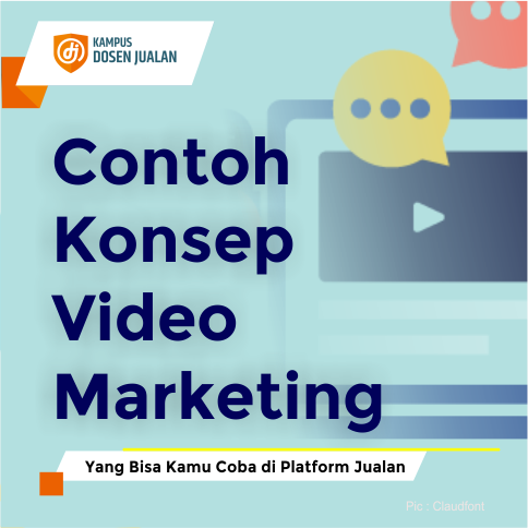 Contoh Konsep Video Marketing