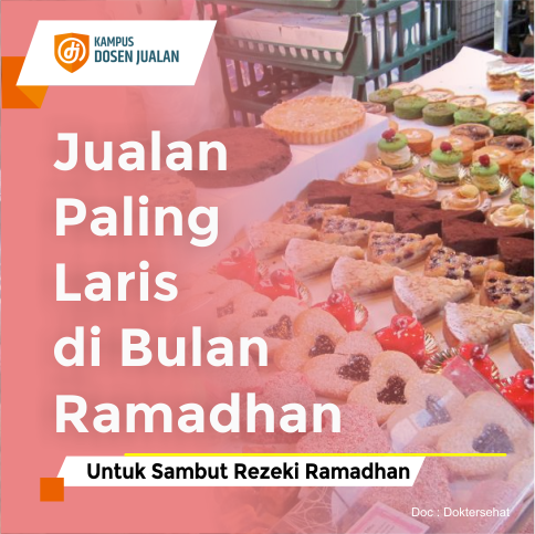 Jualan Paling Laris di Bulan Ramadhan
