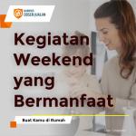 Kegiatan Weekend yang Bermanfaat