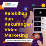 Kelebihan dan Kekurangan Video Marketing