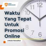 waktu yang tepat untuk promosi online