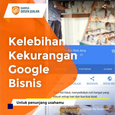 Kelebihan Dan Kekurangan Google Bisnis