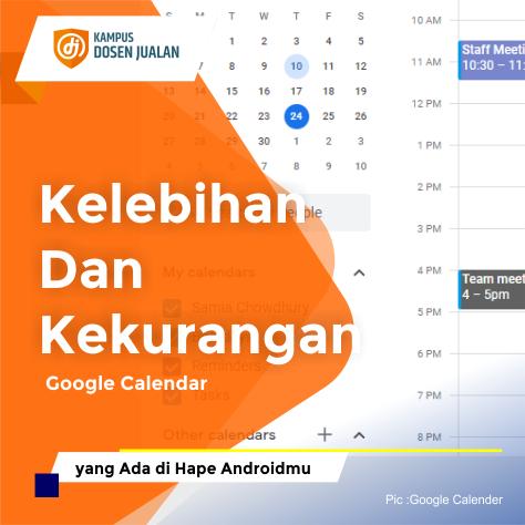 Kelebihan Dan Kekurangan Google Calendar