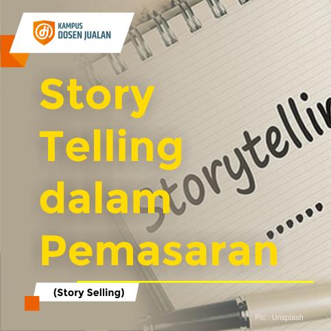 Story Telling dalam Pemasaran