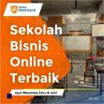 Sekolah Bisnis Online Terbaik