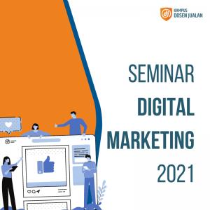 Seminar Digital Marketing 2021