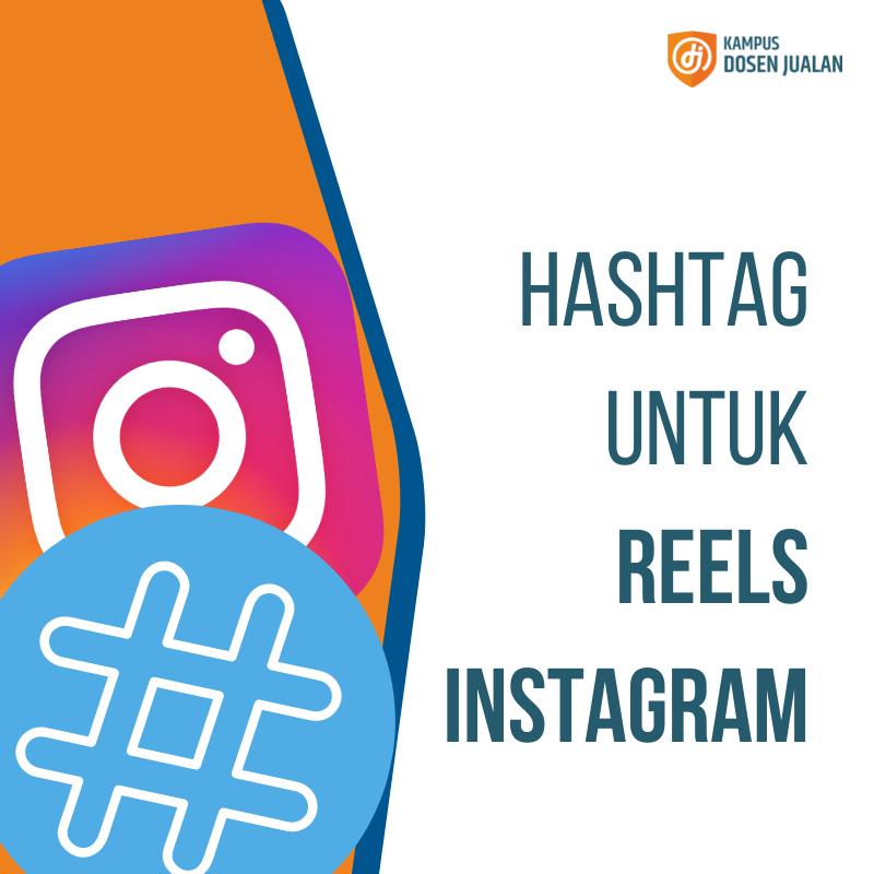 hashtag untuk reels instagram