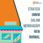 strategi umkm dalam menghadapi new normal