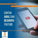 Contoh Judul dan Deskripsi Youtube