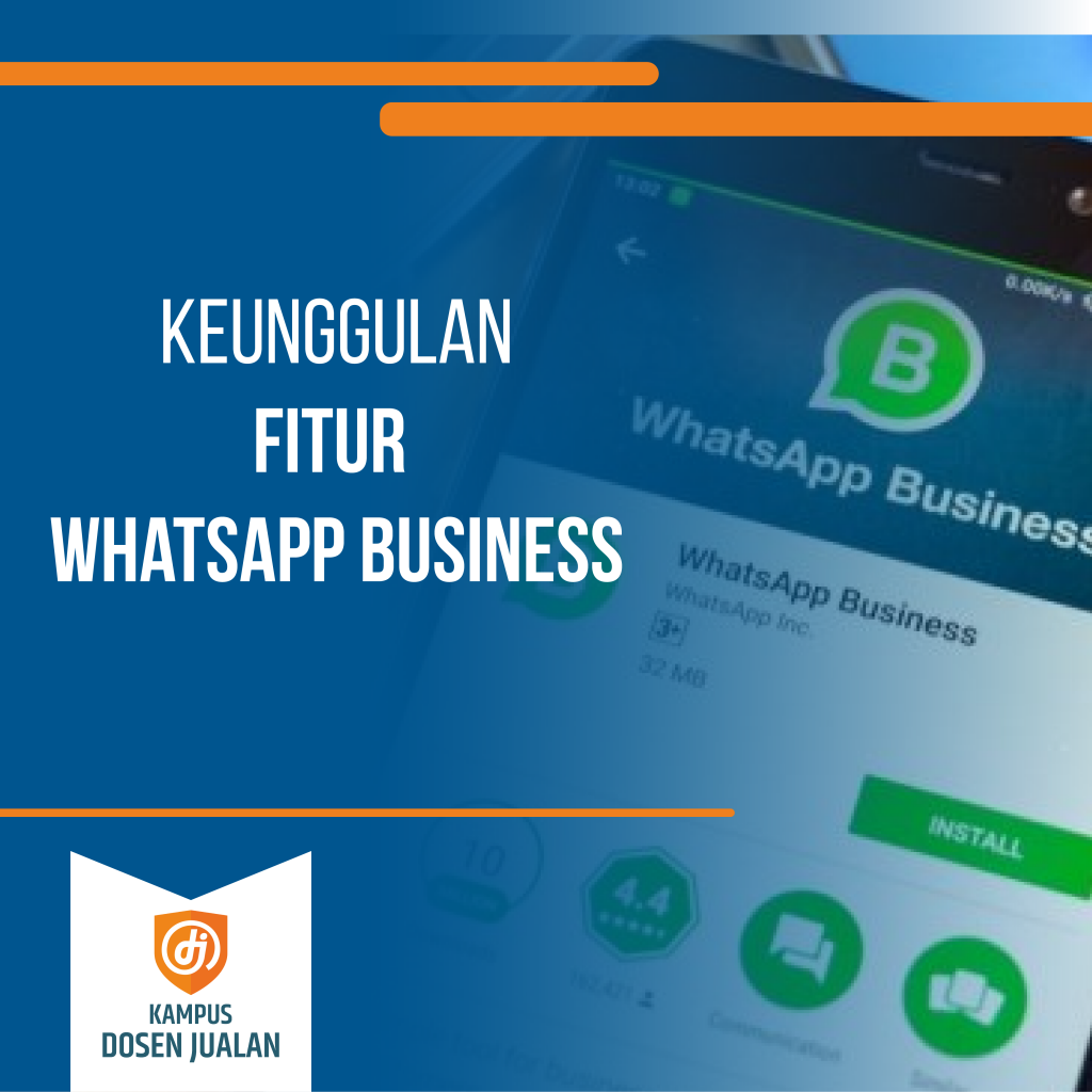 Keunggulan Fitur Whatsapp Business