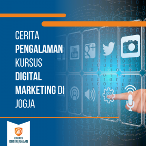 Pengalaman Kursus Digital Marketing