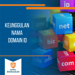 Keunggulan Nama Domain Id