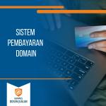 Sistem Pembayaran Domain
